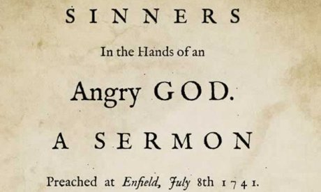puritanism sinners in the hands of an angry god jonathan edwards Puritan ideology in sinners in the hands of an angry god and a model of christian charity posted by nicole smith , dec 7, 2011 north america comments closed print the early american writers jonathan edwards and john winthrop had quite little in common even though they were backers of the same basic principles of christianity.