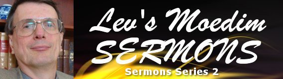 click here for the second series of moedim sermons