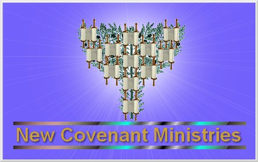 Click here for New Covenanant Ministries (NCM) Main Page