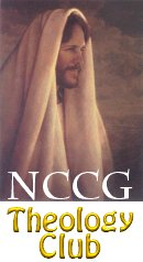 Click here to join the NCCG Cyber Community with extensive theology boards